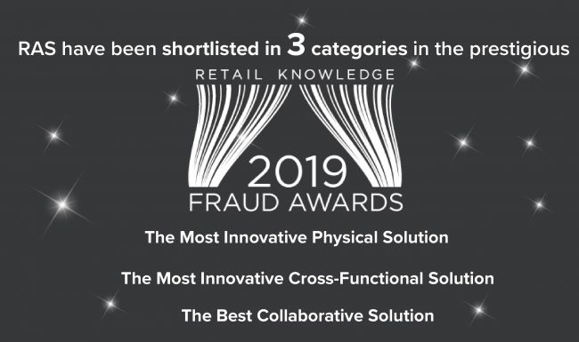 RAS shortlisted in 3 categories for the Retail Knowledge Fraud Awards 2019!