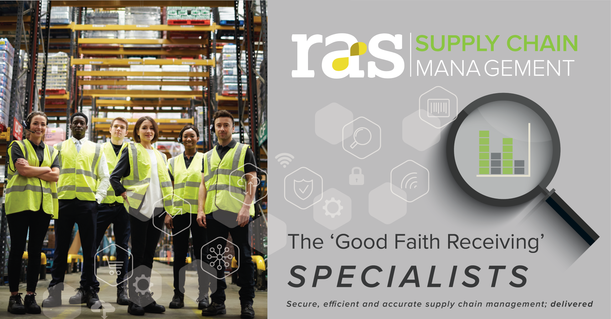 RAS supply chain management specialists are secure, efficient and accurate.